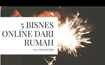 5 Bisnes Online Yang Boleh Dilakukan Dari Rumah