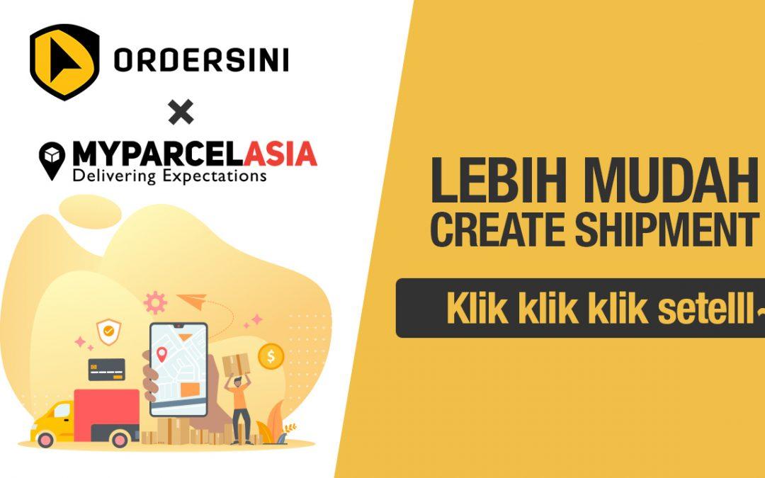 Usahasama Ordersini & MyParcelAsia Bakal Memudahkan Peniaga Online Menghantar Barang Kepada Pembeli
